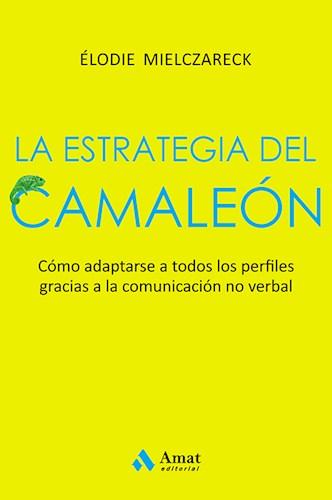 Libro La Estrategia Del Camaleon.
