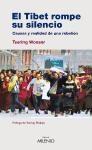Papel El Tíbet rompe su silencio