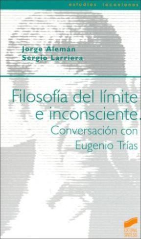 Papel FILOSOFIA DEL LIMITE E INCONSCIENTE.CONVERSACION C