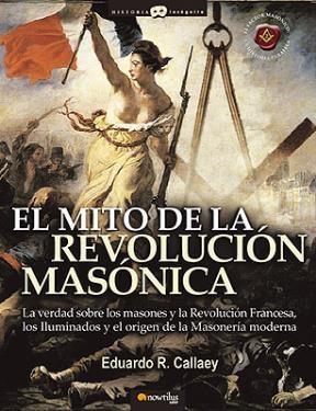 Libro El Mito De La Revolucion Masonica