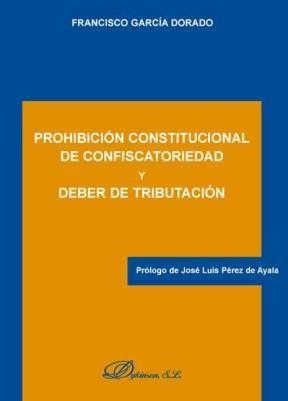 E-book Prohibición Constitucional De Confiscatoriedad Y Deber De Tributación