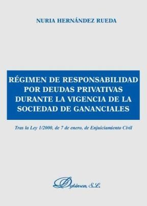 E-book Régimen De Responsabilidad Por Deudas Privativas Durante La Vigencia De La Sociedad De Gananciales