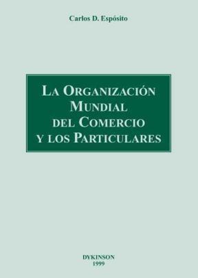 E-book La Organización Mundial Del Comercio Y Los Particulares