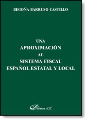 E-book Una Aproximación Al Sistema Fiscal Español Estatal Y Local