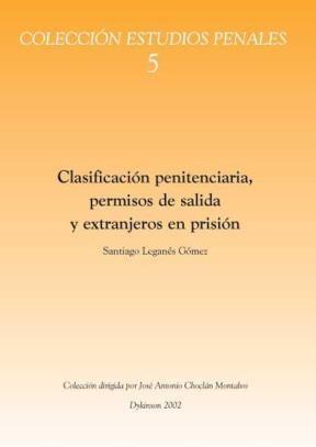 E-book Clasificación Penitenciaria, Permisos De Salida Y Extranjeros En Prisión