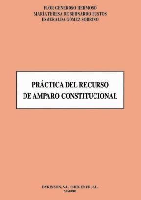 E-book Práctica Del Recurso De Amparo Constitucional