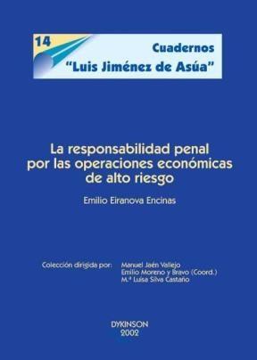E-book La Responsabilidad Penal En Operaciones Económicas De Alto Riesgo