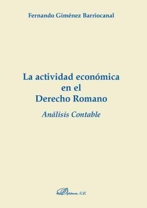 E-book La Actividad Económica En El Derecho Romano. Análisis Contable