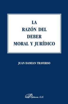 E-book La Razón Del Deber Moral  Y Jurídico