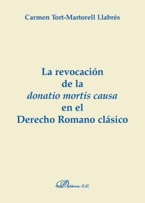 E-book La Revocación De La Donatio Mortis Causa En El Derecho Romano Clásico