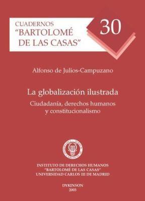 E-book La Globalización Ilustrada. Ciudadanía, Derechos Humanos Y Constitucionalismo