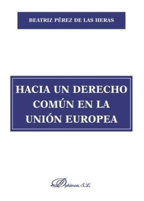 E-book Hacia Un Derecho Común En La Unión Europea