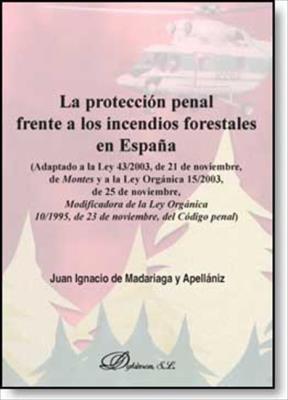 E-book La Protección Penal Frente A Los Incendios Forestales En España