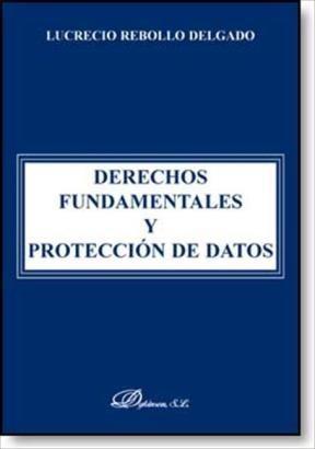 E-book Derechos Fundamentales Y Protección De Datos