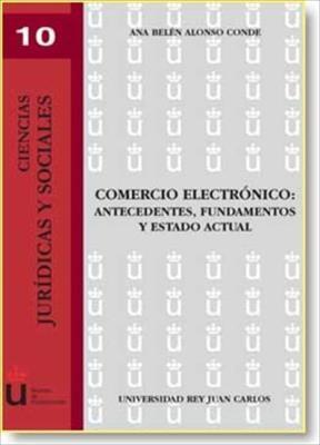 E-book Comercio Electrónico: Antecedentes, Fundamentos Y Estado Actual