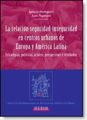 E-book La Relación Seguridad-Inseguridad En Centros Urbanos De Europa Y América Latina