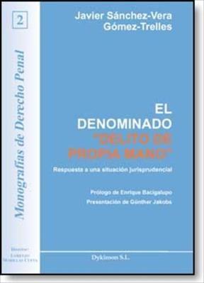 E-book El Denominado Delito De Propia Mano