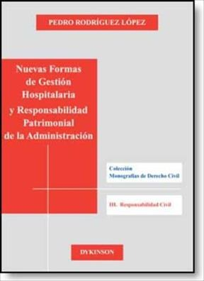 E-book Nuevas Formas De Gestión Hospitalaria Y Responsabilidad Patrimonial De La Administración