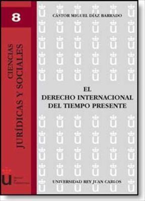 E-book El Derecho Internacional Del Tiempo Presente