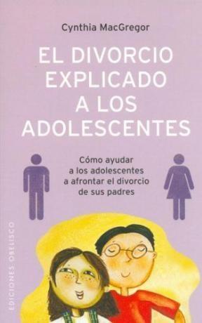 Papel Divorcio Explicado A Los Adolescentes, El