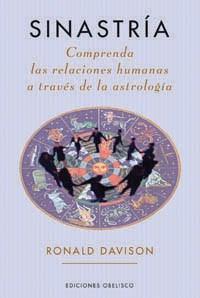 Papel SINASTRIA COMPRENDA LAS RELACIONES HUMANAS A TRAVES DE LA ASTROLOGIA (ASTROLOGIA) (RUSTICA)