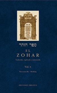 Libro X. El Zohar : Secciones Bo - Beshalaj  ( 32 B - 66 B )