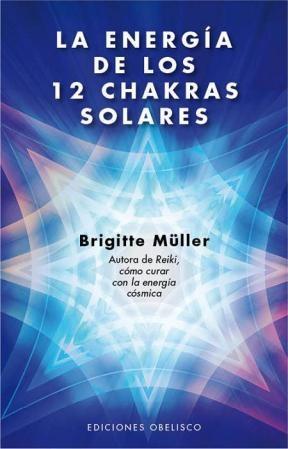 Papel Energia De Los 12 Chakras Solares, La (Ne)