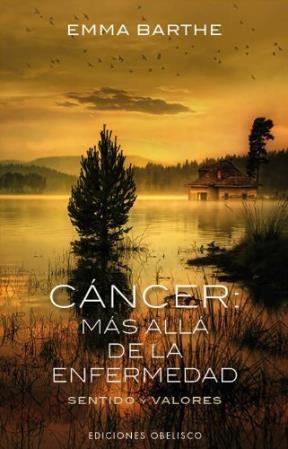 Papel Cancer: Mas Alla De La Enfermedad