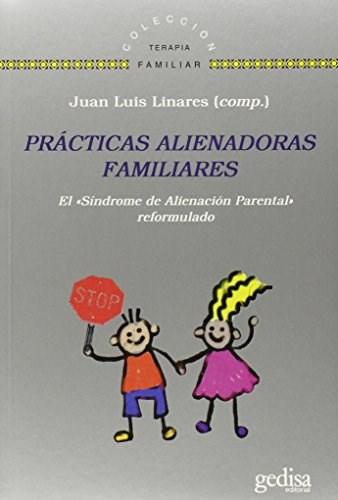 Papel PRACTICAS ALIENADORAS FAMILIARES