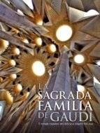Papel SAGRADA FAMILIA DE GAUDI EL TEMPLE EXPIATORI DES DELS SEUS ORIGENS FINS AVUI [CATALAN] (CARTONE)