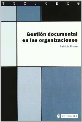 Papel Gestión documental en las organizaciones