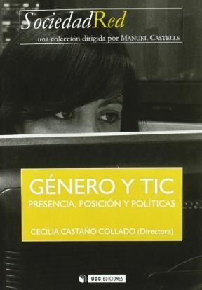 Papel GENERO Y TIC PRESENCIA, POSICION Y POLITICAS