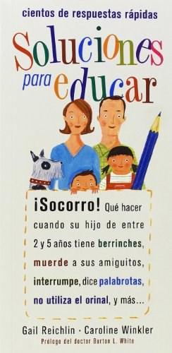 Libro Soluciones Para Educar