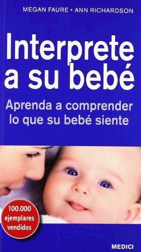Libro Interprete A Su Bebe