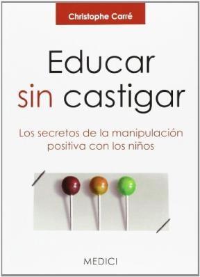 Libro Educar Sin Castigar
