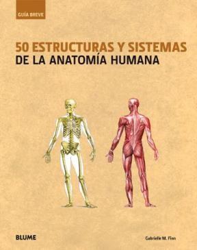 Libro 50 Estructuras Y Sistemas De La Anatomia Humana