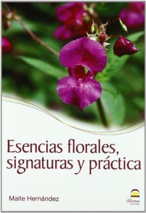 Libro Esencias Florales Signaturas Y Practica