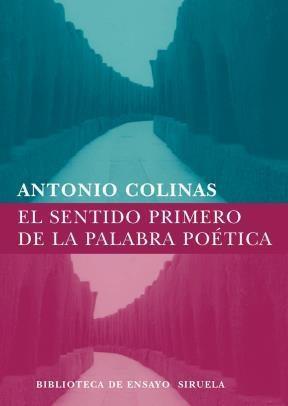 E-book El Sentido Primero De La Palabra Poética