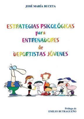 E-book Estrategias psicológicas para entrenadores de deportistas jóvenes