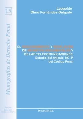 E-book El Descubrimiento Y Revelación De Secretos Documentales Y De Las Telecomunicaciones