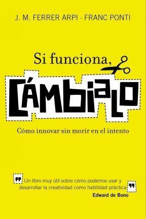 E-book Si Funciona, Cámbialo