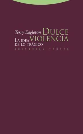 Papel DULCE VIOLENCIA. LA IDEA DE LO TRAGICO
