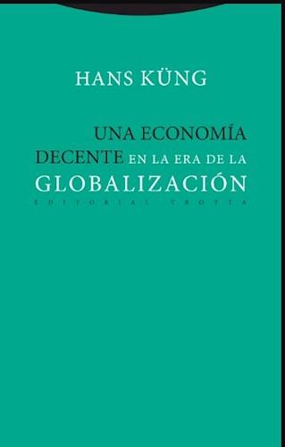 Papel UNA ECONOMIA DECENTE EN LA ERA DE LA GLOBALIZACION