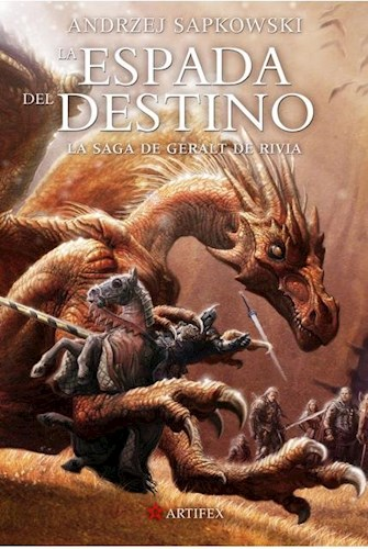 Libro La Espada Del Destino ( Libro 2 De La Saga De Geralt De Rivia )