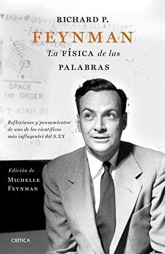 Papel Richard P. Feynman. La Física De Las Palabras