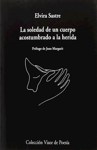 Papel Soledad De Un Cuerpo Acostumbrado A La Herida