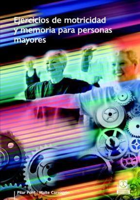 E-book Ejercicios De Motricidad Y Memoria Para Personas Mayores(Color)