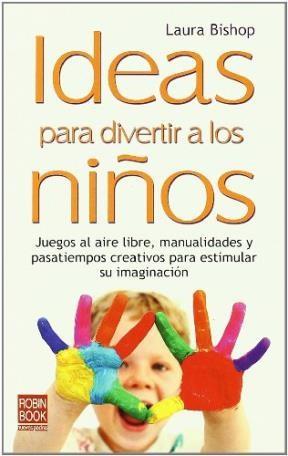 Papel Ideas Para Divertir A Los Niños