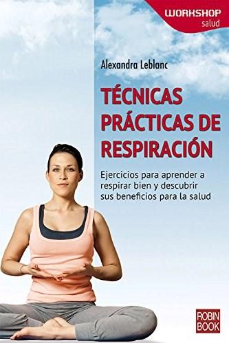 Libro Tecnicas Practicas De Respiracion