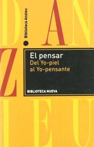 Papel EL PENSAR. DEL YO-PIEL AL YO-PENSANTE